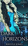 Dark Horizons (The Red Sector Chronicles Book 2)