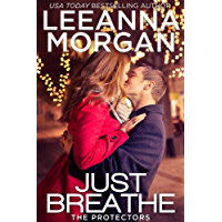 Just Breathe (The Protectors Book 2)