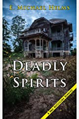 Deadly Spirits (A Mac McClellan Mystery Book 4) Kindle Edition