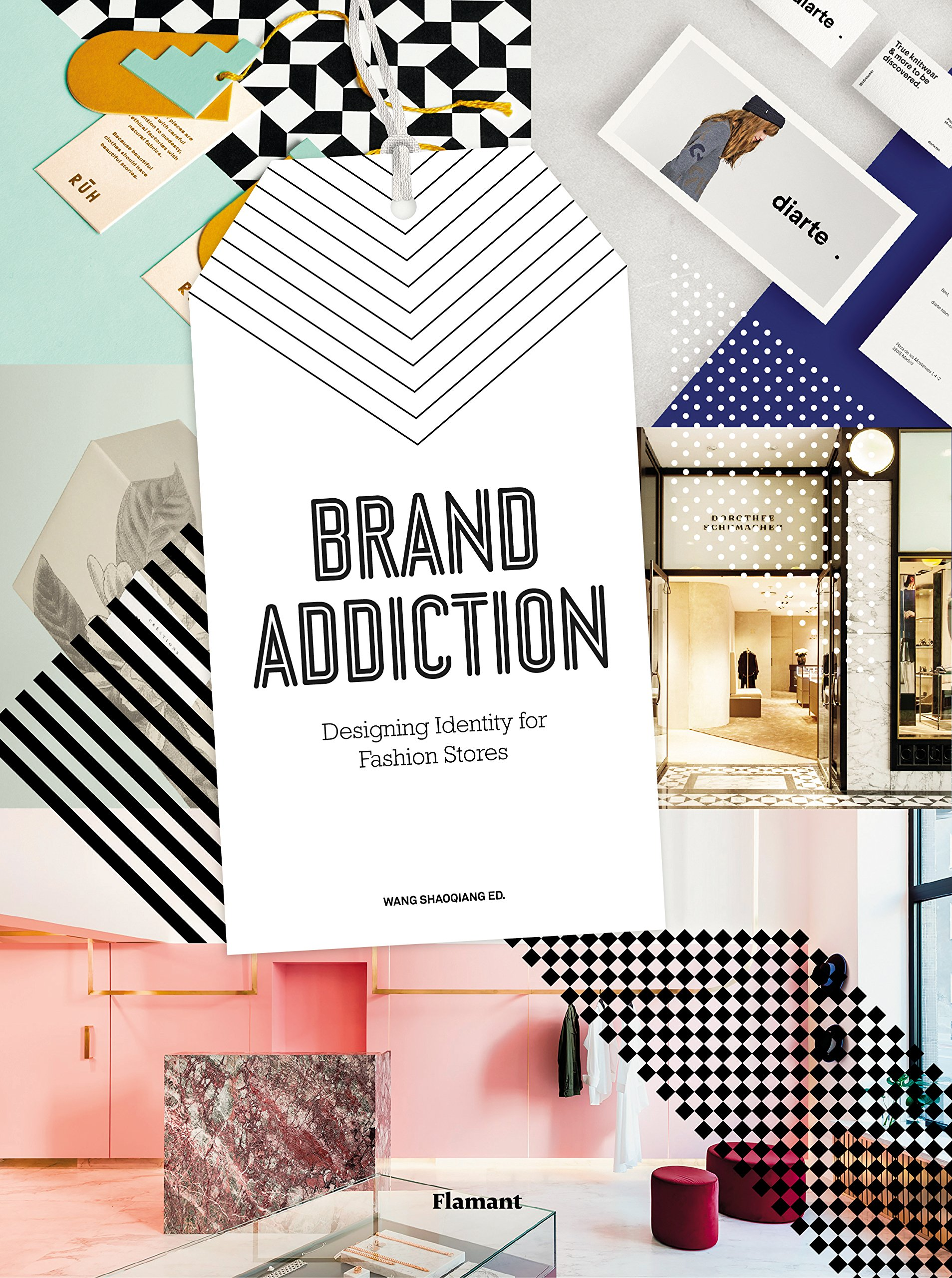 Brand Addiction: Designing Identity for Fashion Stores