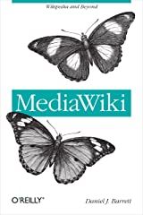MediaWiki: Wikipedia and Beyond Kindle Edition