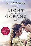 The Light Between Oceans: Das Licht zwischen den Meeren - Roman (German Edition)