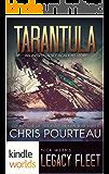 Legacy Fleet: Tarantula (Kindle Worlds Novella) (The First Swarm War Book 0)