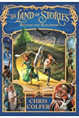 Beyond the Kingdoms: Book 4 (Land of Stories) Kindle Edition