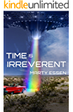 Time Is Irreverent (English Edition)