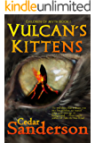 Vulcan's Kittens (Children of Myth Book 1)