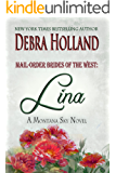 Mail-Order Brides of the West: Lina: A Montana Sky Series Novel (Mail-Order Brides of the West Series Book 2)