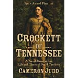 Crockett of Tennessee: A Novel Based on the Life and Times of David Crockett