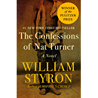 The Confessions of Nat Turner: A Novel