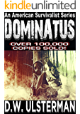 An American Survivalist Series: DOMINATUS (Mac Walker Book 4)