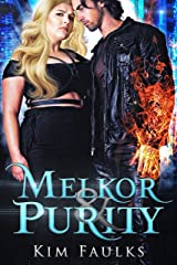 Melkor & Purity: Book One Kindle Edition