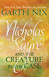 Nicholas Sayre and the Creature in the Case