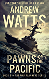 Pawns of the Pacific (The War Planners Book 3) (English Edition)