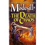 The Death of Chaos (Saga of Recluce, Book 5) (Saga of Recluce, 5)
