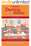 Dieting Can Be Murder: Every Wife Has a Story (A Baby Boomer Mystery Book 7) (English Edition)