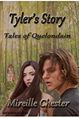 Tyler's Story: Tales of Quelondain Kindle Edition