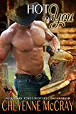Hot For You (Riding Tall Book 7)
