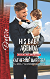 His Baby Agenda: A Single Dad Romance (Billionaires and Babies)