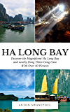 Ha Long Bay (Vietnam Book 3)