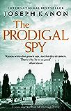 The Prodigal Spy (English Edition)