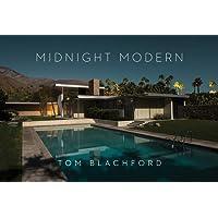 Midnight Modern: Palm Springs Under the Full Moon