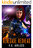 Renegade Redhead (Alien Alliance Book 1)