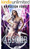 Absorb: Book One of the Forgotten Affinities Series