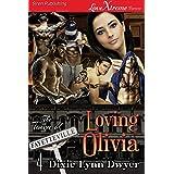 Loving Olivia [The Town of Fayetteville 4] (Siren Publishing LoveXtreme Forever)