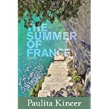 THE SUMMER OF FRANCE (A New Life in Provence Book 1)