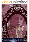 The Kexport Haunting (Jack Raven Ghost Mystery Book 6)