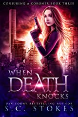 When Death Knocks (Conjuring a Coroner Book 3) Kindle Edition