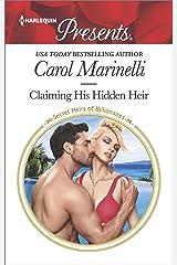 Claiming His Hidden Heir: A Secret Baby Romance (Secret Heirs of Billionaires) Kindle Edition