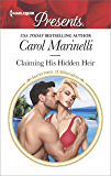 Claiming His Hidden Heir: A Secret Baby Romance (Secret Heirs of Billionaires)