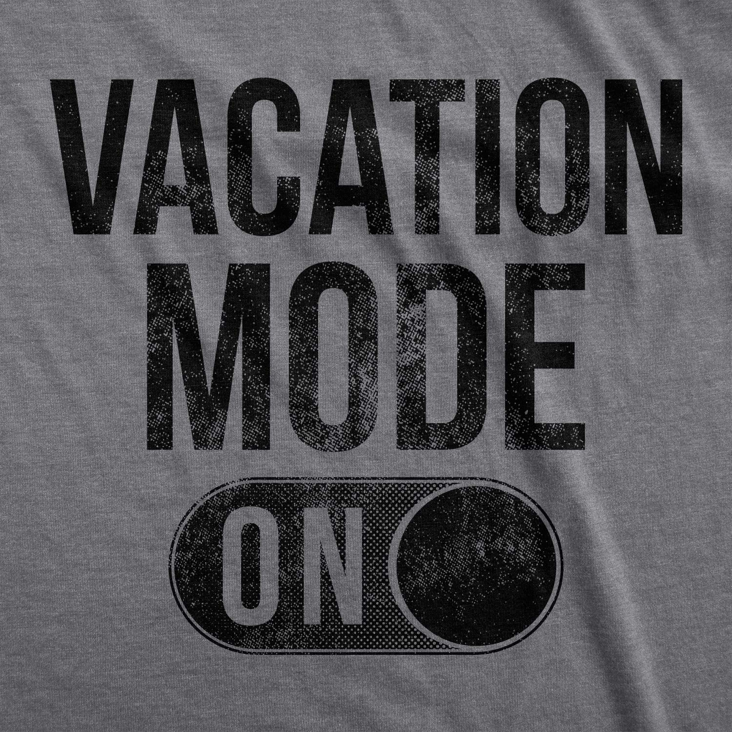 Womens Vacation Mode On Tshirt Funny Spring Break Tee
