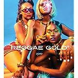Reggae Gold 2019 [Explicit]