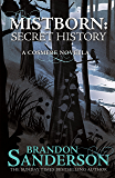 Mistborn: A Secret History (English Edition)