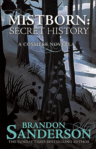 Mistborn: Secret History (English Edition) eBook: Sanderson, Brandon: Amazon.es: Tienda Kindle