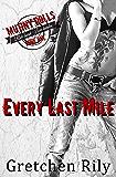Every Last Mile (Mutiny Dolls Book 1)