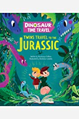 Twins Travel to the Jurassic (Dinosaur Time Travel) Kindle Edition
