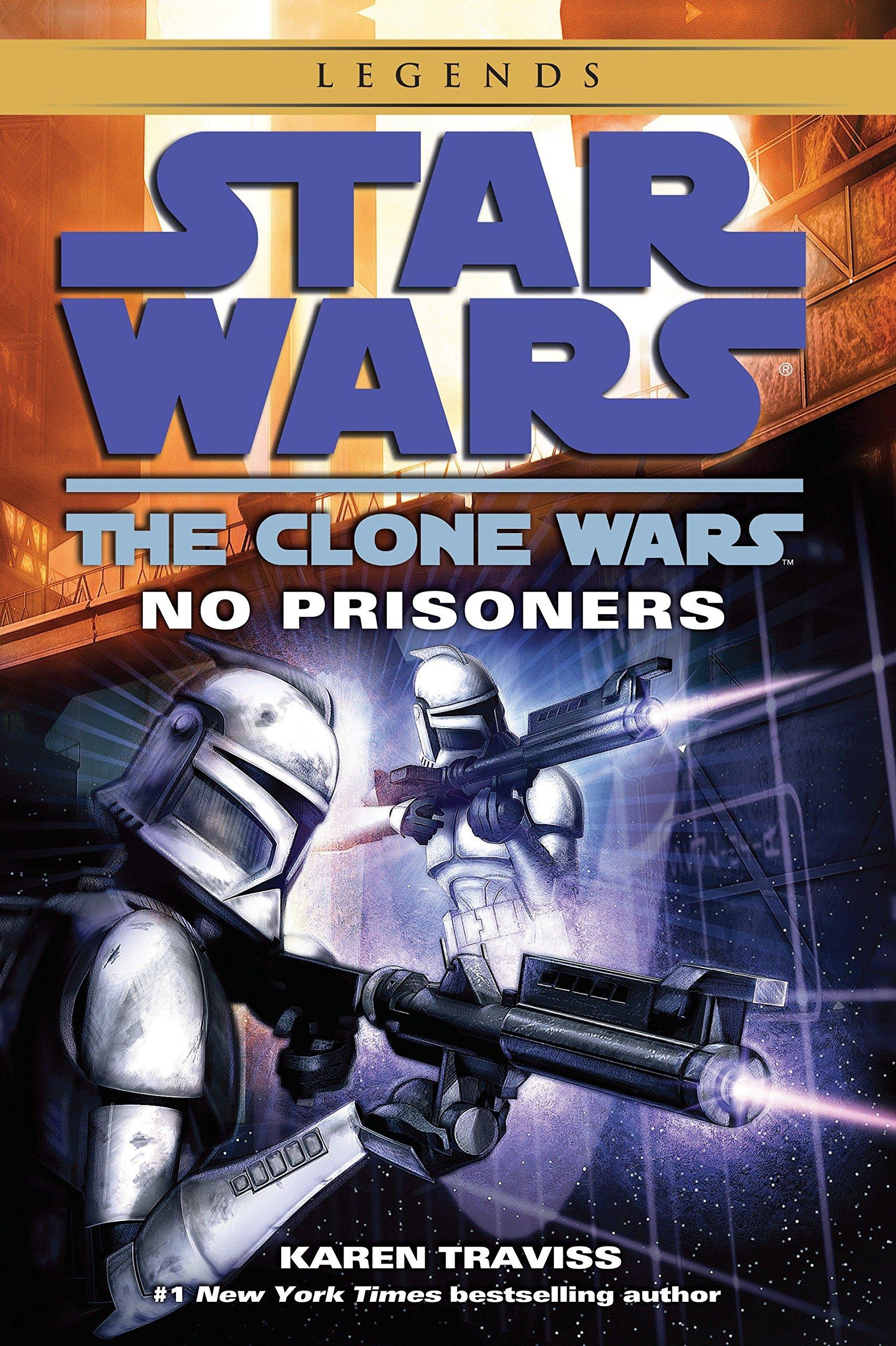 f87a2c890e2 No Prisoners (Star Wars  The Clone Wars)  Karen Traviss ...