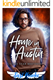 Home in Austin (Lone Star Brothers Book 4)