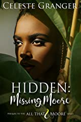 Hidden: Missing Moore (All That & Moore) Kindle Edition