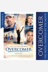 Overcomer (Softcover), The Official Novelization Based on the Overcomer Movie, This Inspirational Book Also Available in Hardcover and E-Book Paperback
