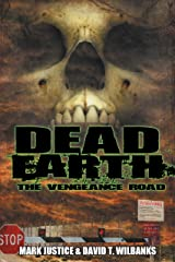 Dead Earth: The Vengeance Road Kindle Edition