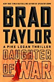 Daughter of War: A Pike Logan Thriller