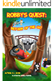 Robby's Quest: Return of the Cat (Robby's Quest Storybook Series 3)