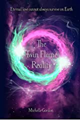 The Twin Flame Reality (Earth Angel Series Book 7) Kindle Edition