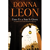 Unto Us a Son Is Given (Guido Brunetti Book 29) (English Edition)