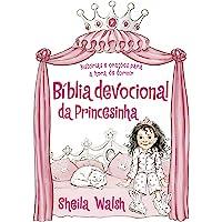 Bíblia devocional da princesinha: Histórias e orações para a hora de dormir