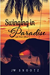 Swinging In Paradise: An Erotic Novel (The Paradise Series Book 1) Kindle Edition